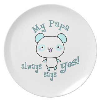 My Papa Always Says Yes! Party Plates