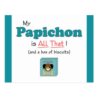 My Papichon is All That! Postcard