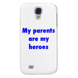 my parents are my heroes galaxy s4 cover
