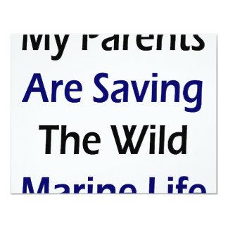 My Parents Are Saving The Wild Marine Life 4.25x5.5 Paper Invitation Card