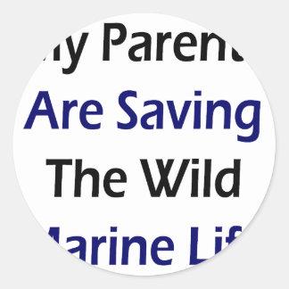 My Parents Are Saving The Wild Marine Life Round Stickers
