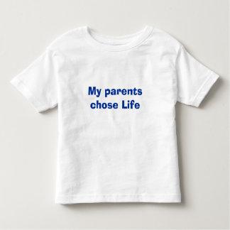 My parents chose Life Toddler T-shirt