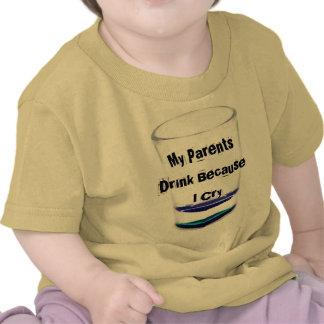 My Parents Drink Shirt