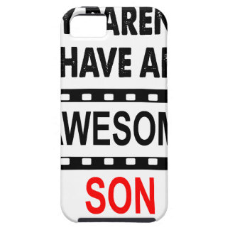 My Parents Have An Awesome Son iPhone SE/5/5s Case