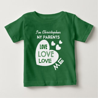 My PARENTS Love Me with Hearts Custom Text V11 Baby T-Shirt