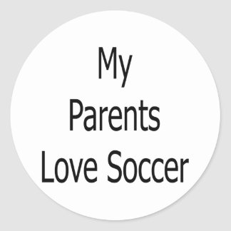My Parents Love Soccer Stickers
