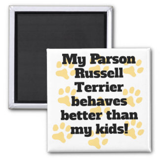 My Parson Russell Terrier Behaves Better 2 Inch Square Magnet
