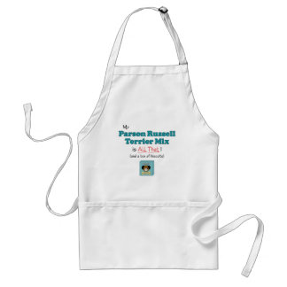 My Parson Russell Terrier Mix is All That! Adult Apron
