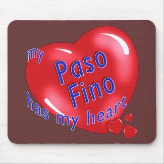 My Paso Fino Has My Heart mousepad