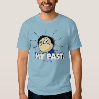 MY PAST. T-Shirt