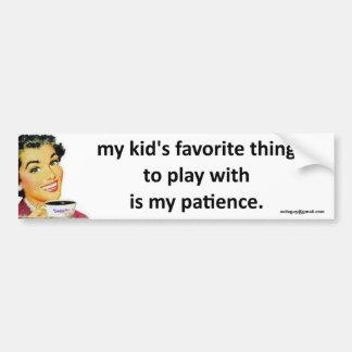 my patience bumper sticker