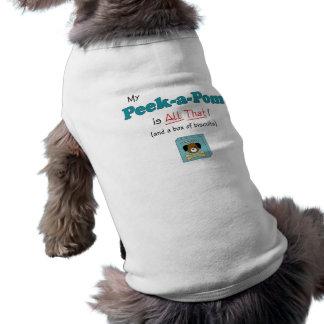 My Peek-a-Pom is All That! Pet Tshirt