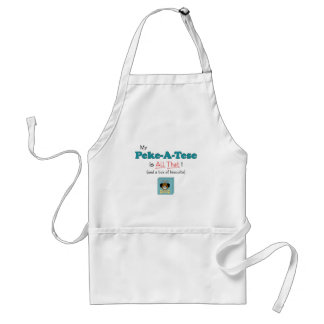 My Peke-A-Tese is All That! Adult Apron