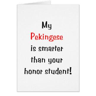 My Pekingese is smarter... Card