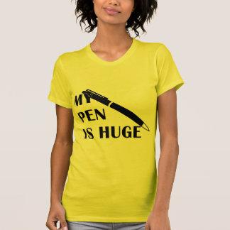 My Pen Is Huge Shirts
