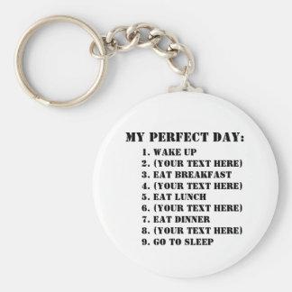 My Perfect Day Keychain