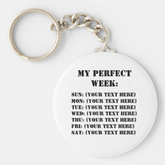 My Perfect Week Keychain