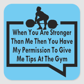 My Permission To Give Me Tips At The Gym Square Sticker