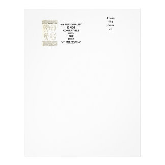 My Personality Is Not Compatible Rest Of The World Letterhead
