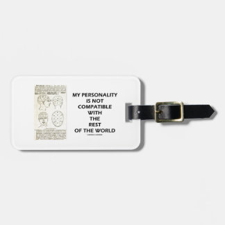 My Personality Is Not Compatible Rest Of The World Luggage Tag