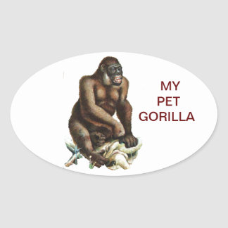 MY PET GORILLA OVAL STICKER