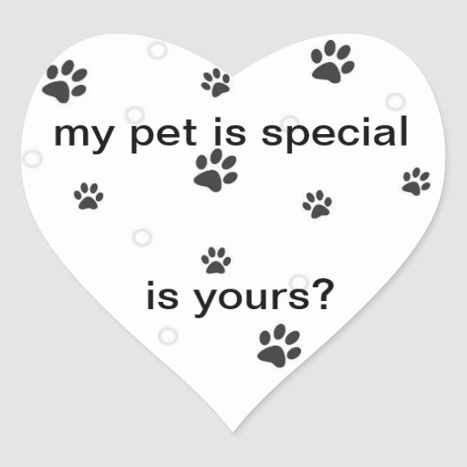MY PET IS SPECIAL STICKERS