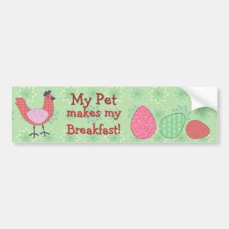 My Pet Makes My Breakfast Bumper Sticker Car Bumper Sticker