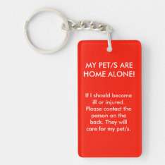 My Pet/s Are Home Alone Double Sided Key Chain at Zazzle