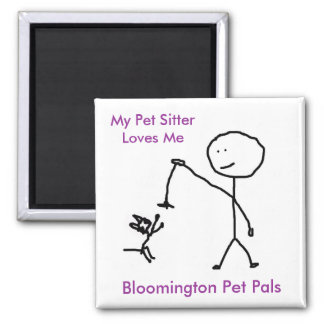 My Pet SitterLoves Me 2 Inch Square Magnet