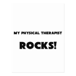 MY Physical Therapist ROCKS! Postcard