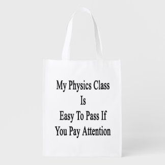My Physics Class Is Easy To Pass If You Pay Attent Market Totes