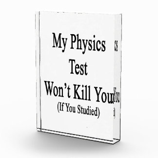 My Physics Test Won't Kill You If You Studied Awards