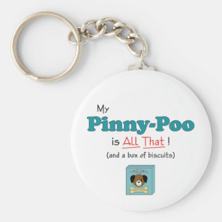 My Pinny-Poo is All That! Keychain