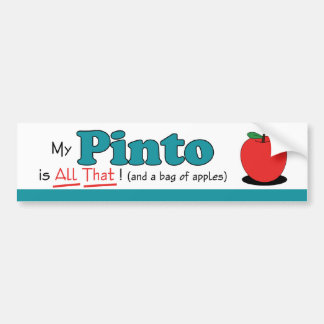 My Pinto is All That! Funny Horse Bumper Stickers