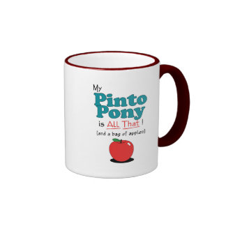 My Pinto Pony is All That! Funny Pony Coffee Mugs
