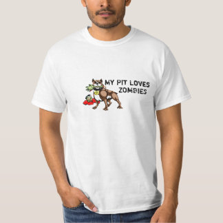 My Pit Bull Loves Zombies Tee Shirt - Funny Slogan