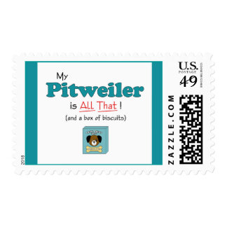 My Pitweiler is All That! Postage