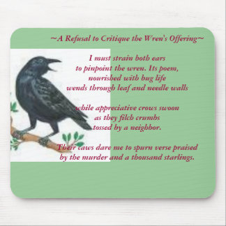 My Poem: A Refusal to Critique the... - Customized Mouse Pad