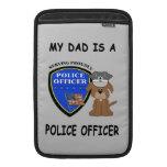My Police Dad MacBook Sleeve