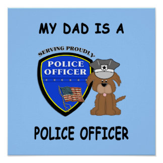 My Police Dad Posters