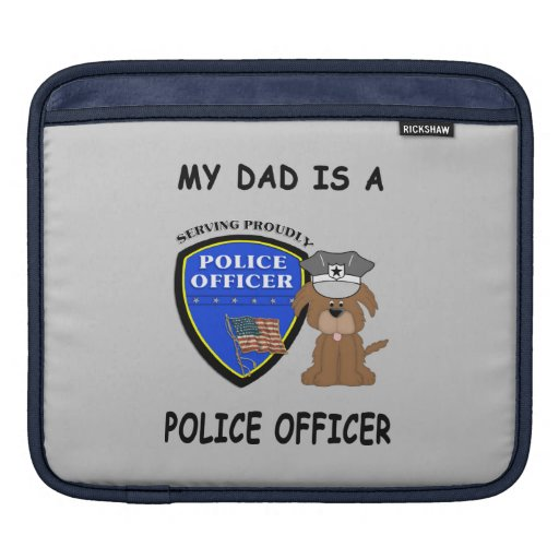 My Police Dad Sleeve For iPads