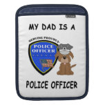 My Police Dad Sleeves For iPads