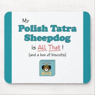 My Polish Tatra Sheepdog is All That! Mouse Pad
