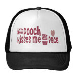 My POOCH Kisses Me On My FACE Hat