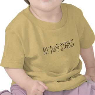 MY POOP STANKS! SHIRTS