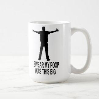 My Poop Was This Big Coffee Mug