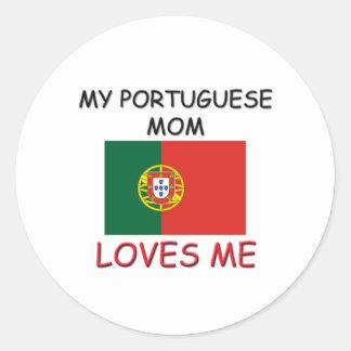 My Portuguese Mom Loves Me Round Sticker