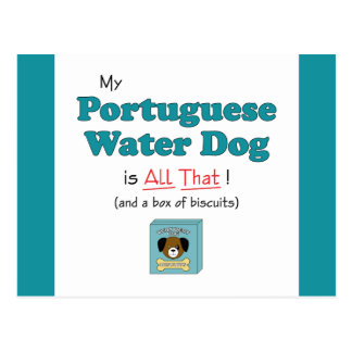 My Portuguese Water Dog is All That! Postcard