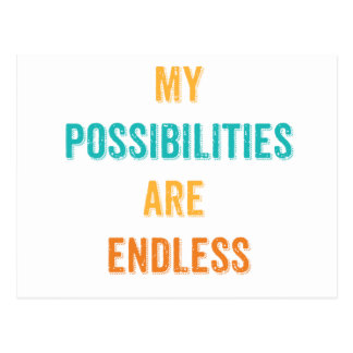 My Possibilities are endless Affirmation Postcard