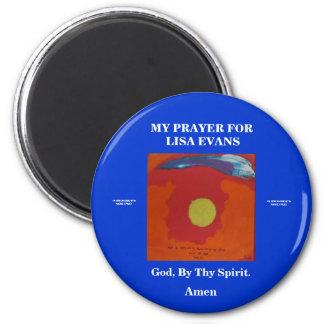 MY PRAYER FOR LISA EVANS 2 INCH ROUND MAGNET